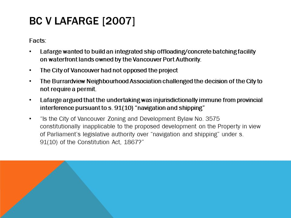 BC v Lafarge [2007] Facts: